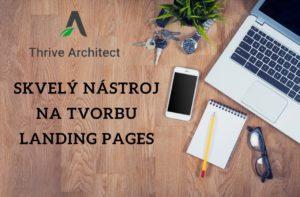 Thrive Architect je skvelý nástroj na tvorbu landing pages